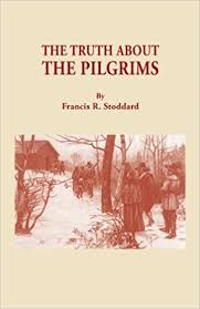 the pilgrims book the about the pilgrims francis r stoddard 9780806305615