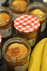coupe banane cuisine cake à la banane en bocal coupe et cuit