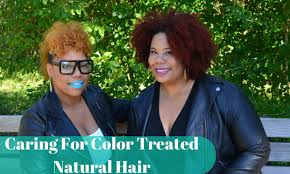 show me hair colors 4 tips for caring for color treated natural hair natural hair