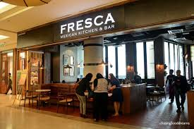 chasing food dreams fresca mexican kitchen bar gardens mall mexican cuisine is so underrated in asia the cuisine has such wondrous flavours that it should really be given more limelight here