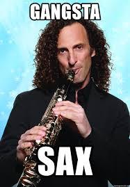 Sax Meme - gangsta sax kenny g meme generator