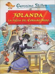Grande Ritorno Nel Regno Della Fantasia by Jolanda La Figlia Del Corsaro Nero Geronimo Stilton