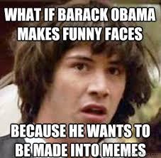 Funny Obama Meme - 50 classic funny barack obama memes