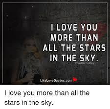 Love You More Meme - i love you more than all the stars in the sky prakhar sahay like