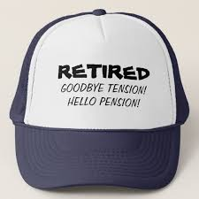 goodbye tension hello pension goodbye tension hello pension retirement hat zazzle