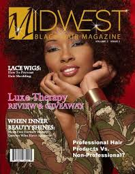black hair magazine photo gallery black hair magazine photo gallery april 2013 midwest black hair magazine by midwest black hair