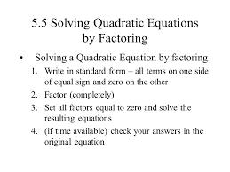 5 5 solving quadratic equations by factoring