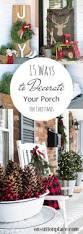 15 ways to decorate your porch for christmas pickled barrel