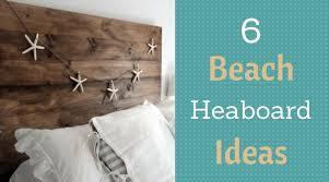 get creative with these 6 inspirational coastal headboard ideas