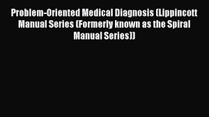 lippincott manual of nursing practice newest edition download problem oriented medical diagnosis lippincott manual