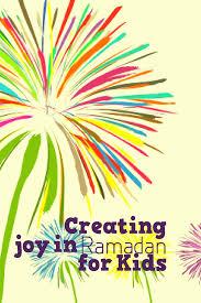 creating joy in ramadan with the kids
