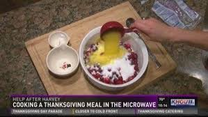 khou how to cook thanksgiving dinner in a microwave