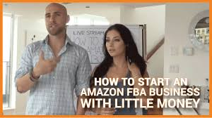 how to start an amazon fba business with little money youtube