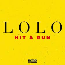 Hit The Floor Meaning - lolo u2013 hit and run lyrics genius lyrics