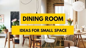 50 best dining room ideas for small space 2017 youtube