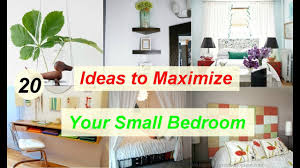 20 ideas to maximize your small bedroom youtube
