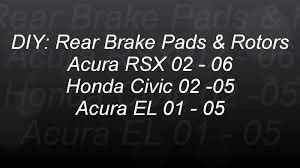 rear brakes and rotors acura honda rsx civic el type s bundys