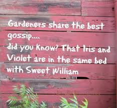 217 best gardening quotes quips & pretty pics images on Pinterest