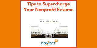 Resume For Non Profit Job by Tips To Supercharge Your Nonprofit Resume Connectva