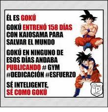 Dbz Gym Memes - eles goku entreno 158 dias goku con kaiosama para gokuenninguno de