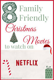 Christmas Movies On Netflix 8 Family Friendly Christmas Movies To Watch On Netflix The