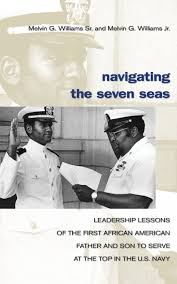 navigating the seven seas leadership lessons of the first african
