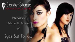 interview with eyes set to kill u0027s alexia and anissa rodriguez