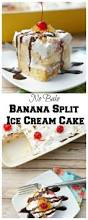 no bake banana split ice cream cake old house to new home