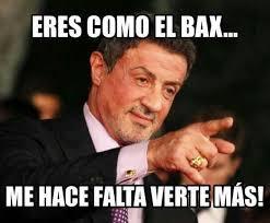 Stallone Meme - meme te have falta ver mas bax sylvester stallone tecate 1 my f
