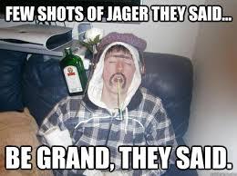 Shots Meme - shots of yayger memes quickmeme