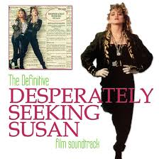 Seeking Episode 1 Soundtrack Desperately Seeking Susan Best Song Get Into The Groove By