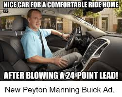 Nice Car Meme - nice car for a ride home afterblowing a 24 point lead new peyton