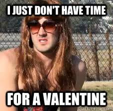 Single Valentine Meme - single girls on valentines day memes quickmeme