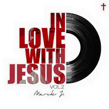 mark j releases in love with jesus vol 2 for free download