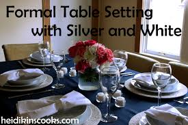 Setting A Table by Setting A Formal Table With Silver And White Heidikins Cooks