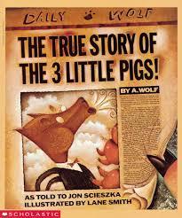 true story 3 pigs jon scieszka scholastic