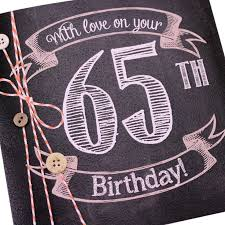53 best 65th images on pinterest 65th birthday birthday party