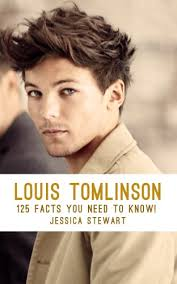louis tomlinson full biography louis tomlinson 125 facts you need to know kindle edition by