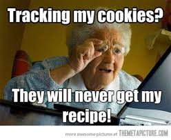 Funny Meme Websites - careful grandma some websites track your cookies humor tech