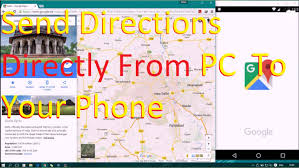 Google De Maps Send Google Maps Locations From The Pc To Your Phone Youtube