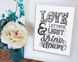 Let Your Light Shine Down Let Love Shine Etsy