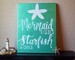 Beach Decor Shop Mermaid Kisses And Starfish Wishes Beach Quotes Pinterest