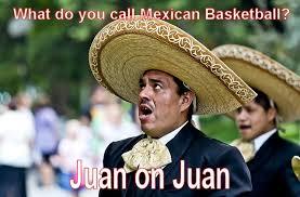 Racist Mexican Memes - jokes