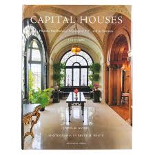 capital houses historic residences of washington dc and its