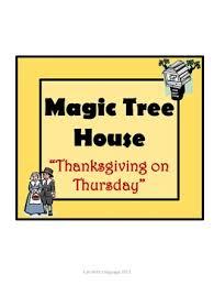 thanksgiving on thursday magic tree house 27 comprehension novel