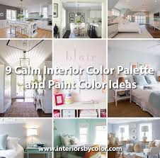 9 calm interior color palette and paint color ideas interiors by
