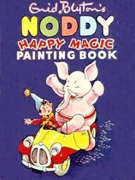 painting book enid blyton s noddy happy magic painting book by enid blyton