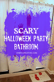 scary halloween party bathroom oh my creative