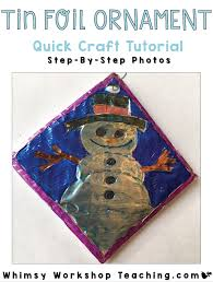 super easy tin foil ornaments tutorial whimsy workshop teaching