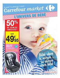 siege bain bebe carrefour carrefour market l univers de bébé cataloguespromo com
